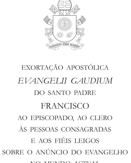 Exortação Apostólica Evangelli Gaudium