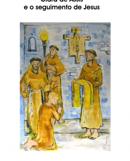 Clara de Assis e o seguimento de Jesus
