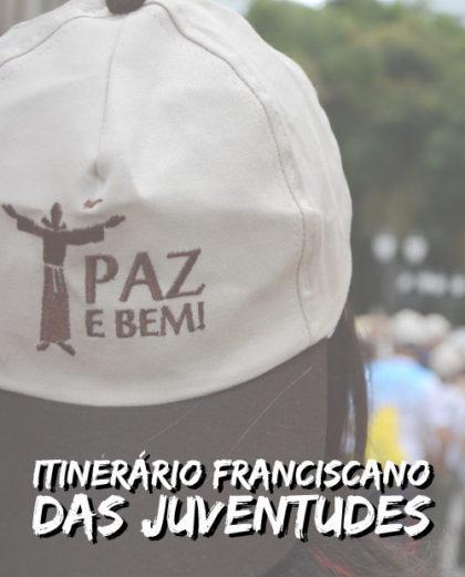 Itinerário Franciscano das Juventudes