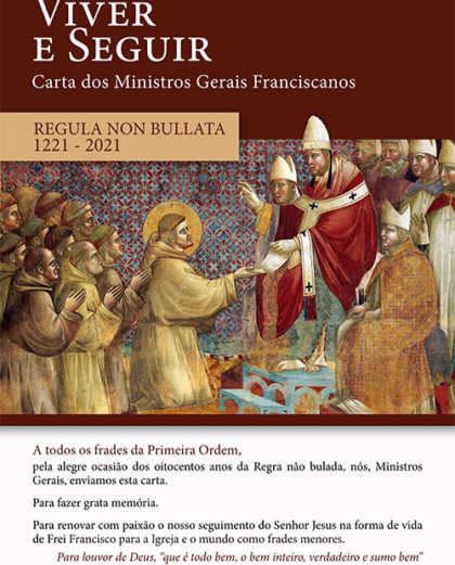 Carta dos Ministros Gerais da Primeira Ordem por ocasião dos oitocentos anos da Regra não bulada