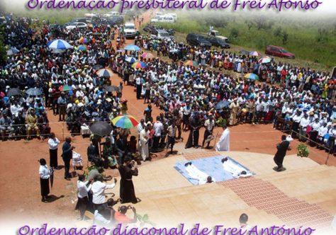 Frei Afonso é ordenado presbítero e Frei António, diácono