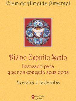 Novena do Espírito Santo nos últimos lançamentos