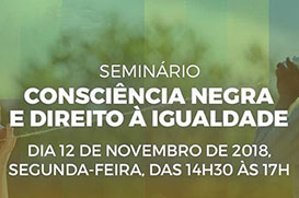 """Educafro participa do Seminário """"Consciência Negra e Direito à Igualdade"""""""