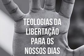 Teologias da libertação para os nossos dias