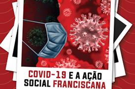 Covid-19 e Ação Social Franciscana