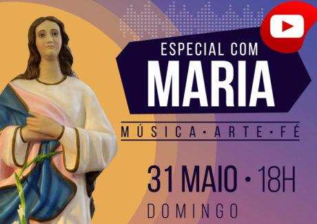 #LiveMariana no encerramento do mês de Maria