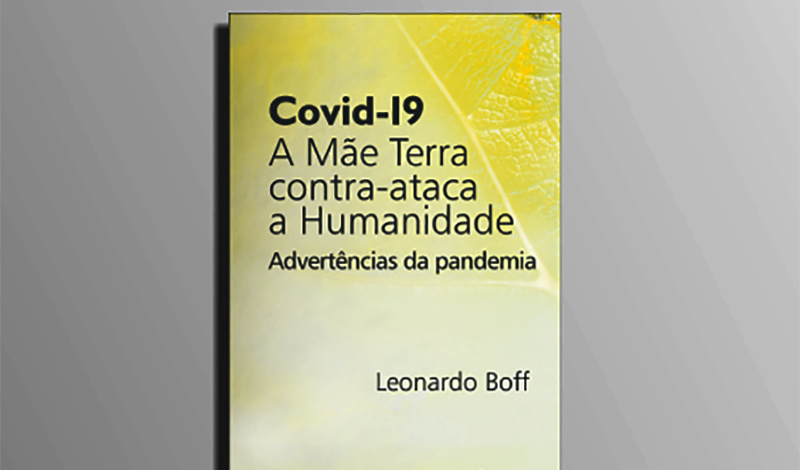 """""""Covid-19: a Mãe Terra contra-ataca a Humanidade"""", lançamento desta semana"""