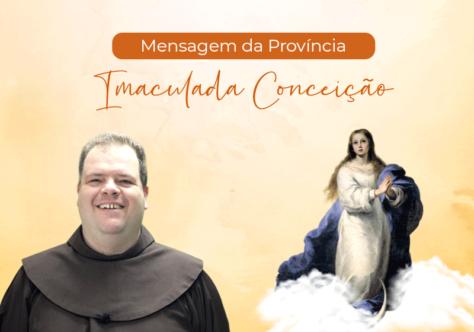 Mensagem da Província para a Solenidade da Imaculada Conceição de Nossa Senhora