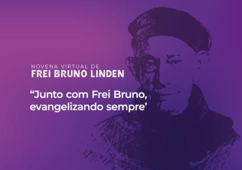 Acompanhe a Novena Virtual Frei Bruno
