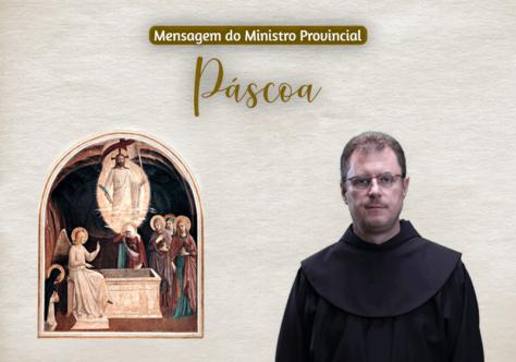 Mensagem do Ministro Provincial para a Páscoa