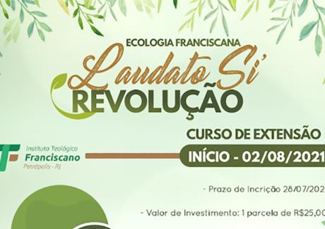 """Curso Ecologia Fanciscana: Revolução """"Laudato Si'"""""""