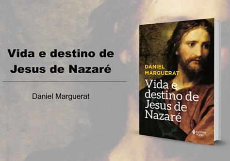 """""""Vida e destino de Jesus de Nazaré"""", o grande lançamento da Vozes"""
