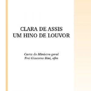 Clara de Assis: Um Hino de Louvor