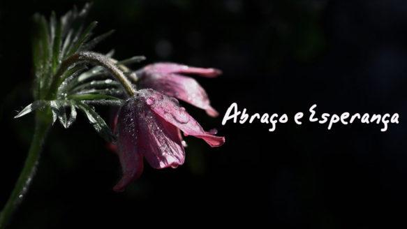 Celebração do Abraço e da Esperança | 20/05/2020
