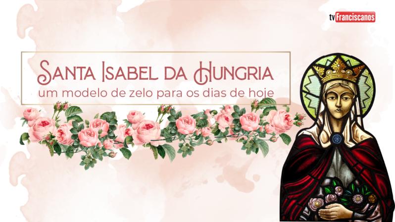 Santa Isabel da Hungria #02 | As paixões de Isabel da Hungria: Cristo e os pobres