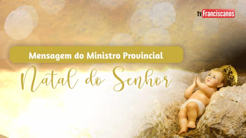 Mensagem do Ministro Provincial | Solenidade do Natal do Senhor