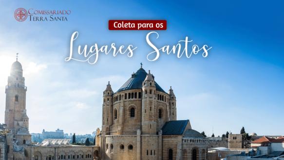 Comissariado da Terra Santa | Coleta para os Lugares Santos 2021