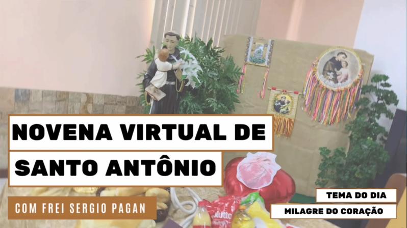 """Novena de Santo Antônio   8º dia: """"Milagre do Coração"""""""